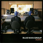 Blue Man Group – 'Audio' A DVD-Audio review by Nigel Pond