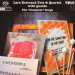 Opus3 Release 'The Complete Songs' by the Lars Erstrand Trio and Quartet