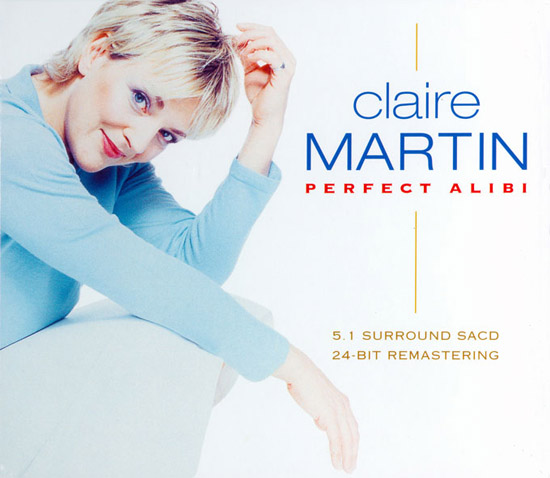Claire Martin - Perfect Alibi
