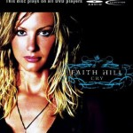 Faith Hill – 'Cry'  A DVD-Audio review by Stuart M. Robinson