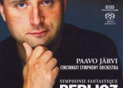 Cincinnati Symphony Orchestra (Jarvi) – 'Berlioz: Symphonie Fantastique Op.14'  An SACD review by Mark Jordan
