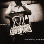 Steely Dan – 'Everything Must Go' A DVD-Audio review by Patrick Cleasby