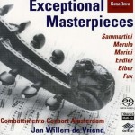 Combattimento Consort Amsterdam – 'Exceptional Masterpieces'  An SACD review by Mark Jordan
