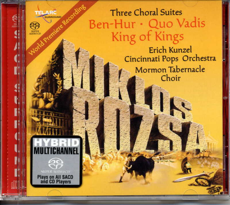 Cincinnati Pops Orchestra (Kunzel) - Rozsa: Three Choral Suites: Ben-Hur, Quo Vadis, King of Kings