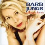 Barb Jungr – 'Walking in the Sun'  An SACD review by Mark Jordan