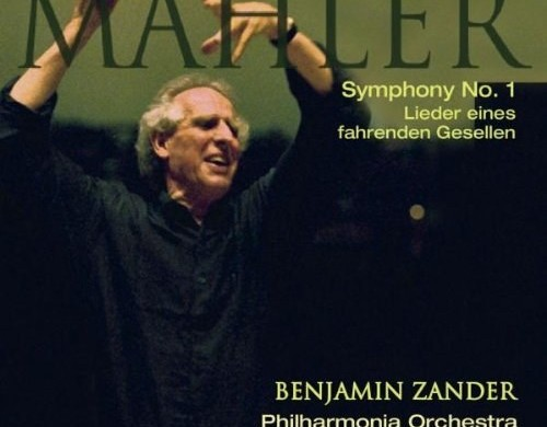 Philharmonia Orchestra (Zander) – 'Mahler: Symphony No.1 in D major, Lieder eines fahrenden Gesellen'  An SACD review by Mark Jordan