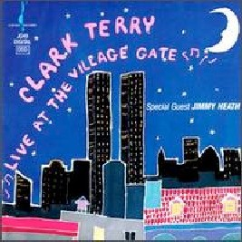 Clark Terry  Live at the Village Gate