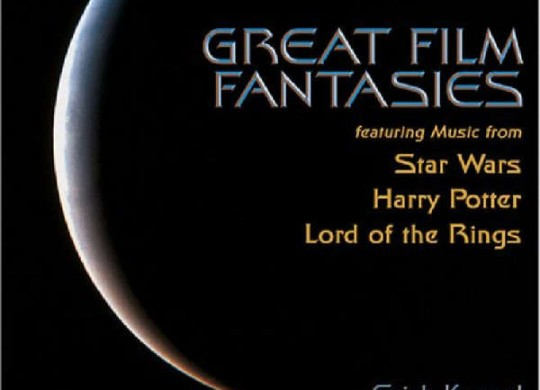 Cincinnati Pops Orchestra (Kunzel) – 'Great Film Fantasies'  An SACD review by Mark Jordan