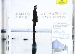 Los Angeles Philharmonic (Salonen) – 'Stravinsky: Le Sacre du Printemps'  An SACD review by Mark Jordan