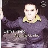 Dafnis Prieto - Absolute Quintet