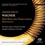 State Opera of South Australia (Fisch) – 'Wagner: Das Rheingold'  An SACD review by Mark Jordan