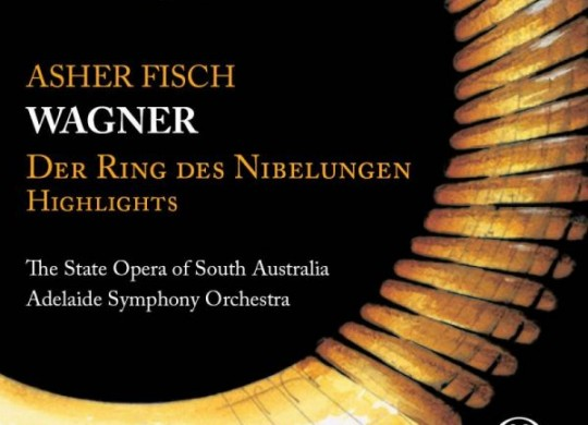 State Opera of South Australia (Fisch) – 'Wagner: Das Rheingold'  An SACD review by Mark Jordan
