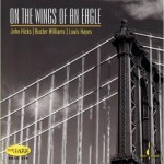 On The Wings Of An Eagle Is Latest Chesky SACD Surround Sound Release