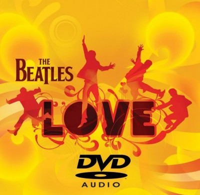 The Beatles – 'Love'  A DVD-Audio review by Mark Jordan