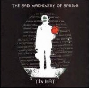 Tin Hat – The Sad Machinery of Spring cover