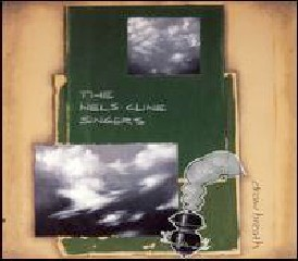 The Nels Cline Singers – Draw Breath