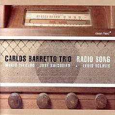 Carlos Barretto Trio – Radio Song
