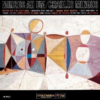 Charles Mingus – Mingus Ah Um vinyl
