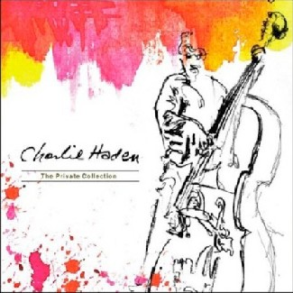 Charlie Haden – The Private Collection