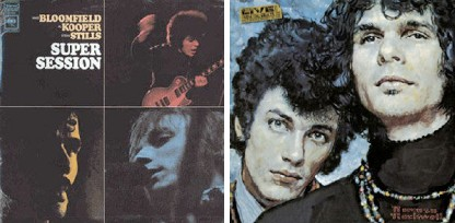 Mike Bloomfield, Al Kooper and Steve Stills, Mike Bloomfield, Al Kooper and Others