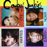 Mobile Fidelity Releases Super Audio CD Edition of Whites Off Earth Now!! by the Cowboy Junkies