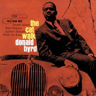 Donald Byrd—The Cat Walk cover